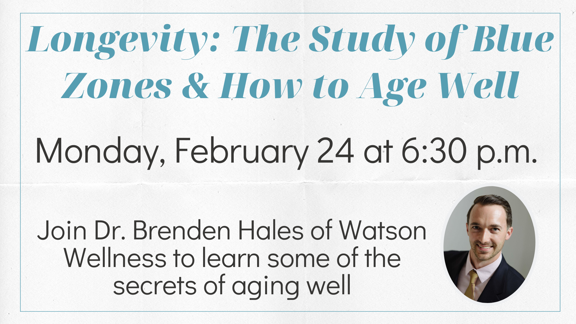 Longevity: The Study of Blue Zones & How to Age Well