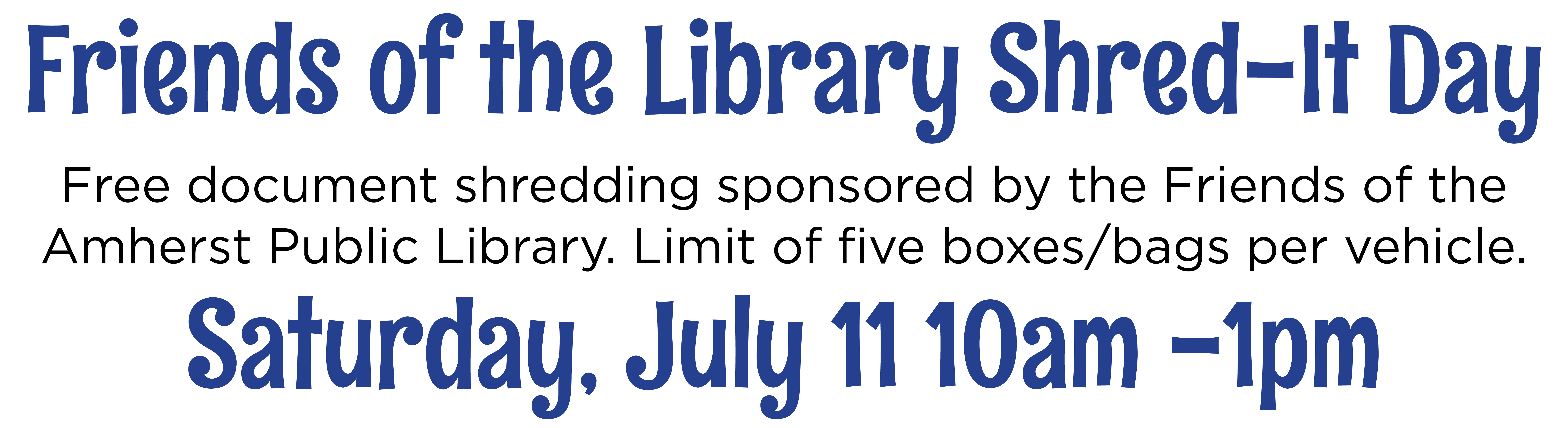 Friends of the Library Shred-it Day