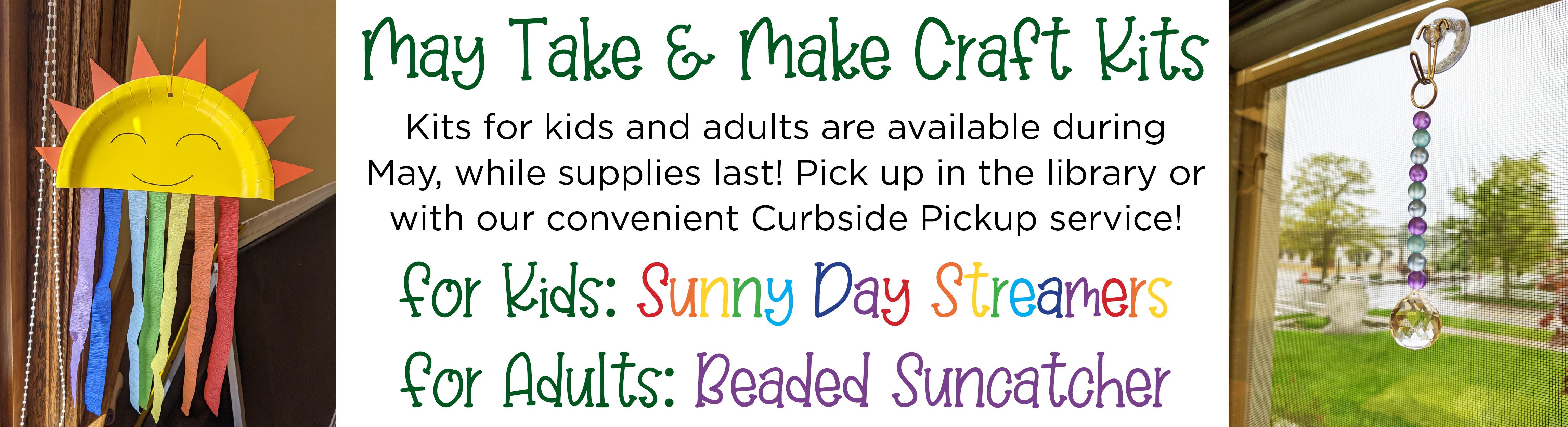 May Take & Make Craft Kits